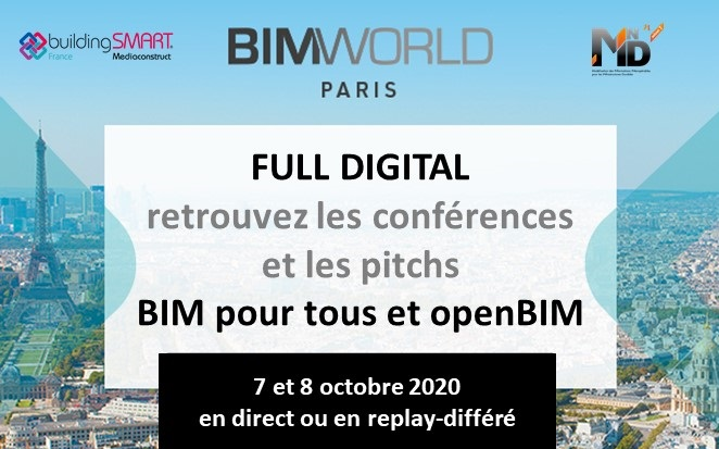 BIM WORLD 2020 : LES CONFÉRENCES OPENBIM EN FULL DIGITAL